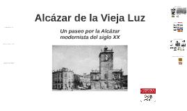 Alcázar de la Vieja Luz