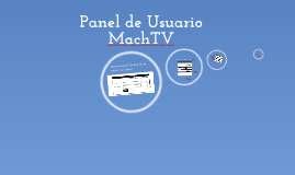 Panel de Usuario Machtv