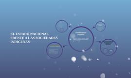 EL ESATADO NACIONAL FRENTE A LAS SOCIEDADES INDIGENAS
