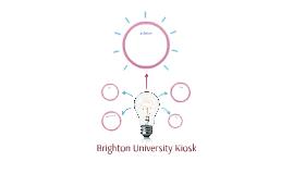 Brighton University Kiosk
