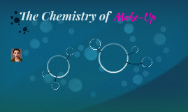 The Chemistry of Make-Up