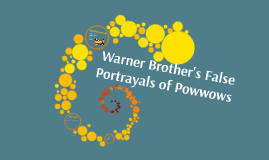 Warner Brother's False Portrayals of Powwows