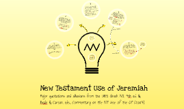 New Testament Use of Jeremiah