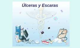 Úlceras y Escaras