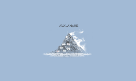 Copy of AVALANCHE