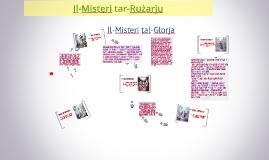 Copy of Il-Misteri tar-Rużarju tal-Glorja