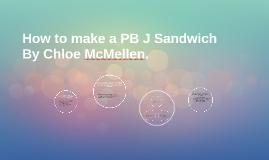 How to make a PB J Sandwich