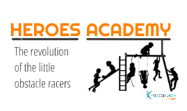 Copy of HEROES ACADEMY