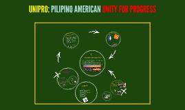 Copy of UNIPRO: PILIPINO AMERICAN UNITY FOR PROGRESS