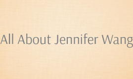 All About Jennifer Wang