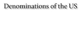 US Denominations
