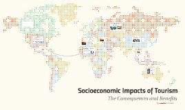 Socioeconomic Impacts of Tourism