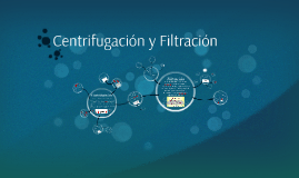 Centrifugación y Filtración