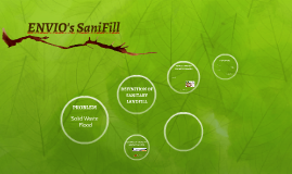 ENVIO's SaniFill
