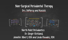 Copy of Non-Surgical Periodontal Therapy