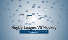 Rugby League VS Hockey