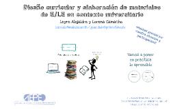 Copy of Diseño curricular y elaboración de materiales de E/LE en contexto universitario (L Congreso AEPE)