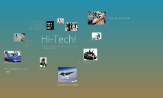 HI- Tech !