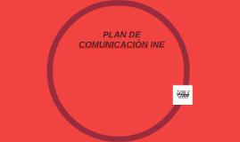 PLAN DE COMUNICACIÒN INE