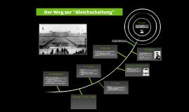Copy of Copy of Der Weg zur Gleichschaltung