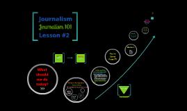 Journalism Lesson #2