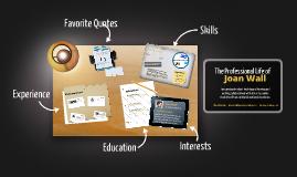 Copy of Desktop Prezumé by joan wall