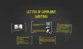 WRITING: LETTER OF COMPLAINT (I07)