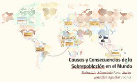 Copy of Causas y Consecuencias de la sobrepoblación en el mundo