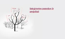 Integruotos pamokos ir projektai