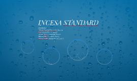 INCESA STANDARD