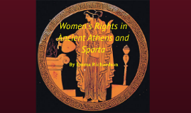 Women's Rights in Ancient Athens and Sparta