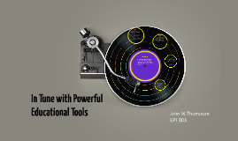 Copy of In Tune with Powerful Educational Tools