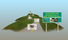 Copy of Conservation and protected areas in Khao Yai National Park
