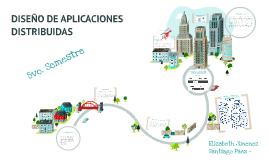 Copy of DISEÑO DE APLICACIONES DISTRIBUIDAS