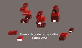 Fuente de poder y dispositivo óptico DVD