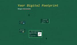Your Digital Footprint