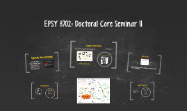 Copy of EPSY 8702: Core Doc Seminar II