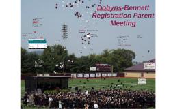 Dobyns-Bennett Registration Parent 2018 Class Meeting