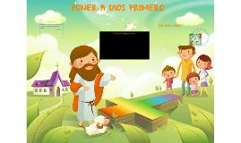 PONER A DIOS PRIMERO