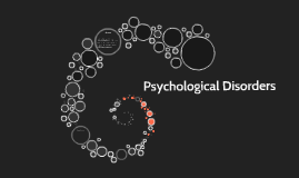 Psychological Disoders