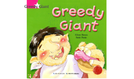 Greedy Giant