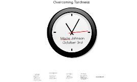 Overcoming Tardiness
