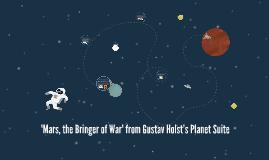'Mars, the Bringer of War' from Gustav Holst's Planet Suite