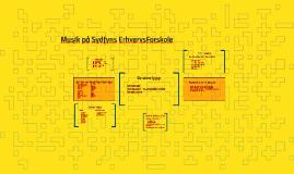 Musik på Sydfyns Erhvervs Forskole