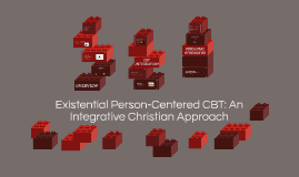 Existential Person-Centered CBT: An Integrative Christian Ap