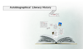 Autobiographical  Literacy History