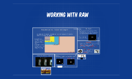 Working with RAW