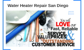 Water Heater Repair San Diego Overview