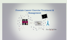 Prostate cancer: exercise treatment & management