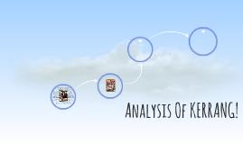 Analysis Of KERRANG!